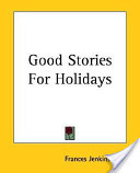 Good Stories for Holidays